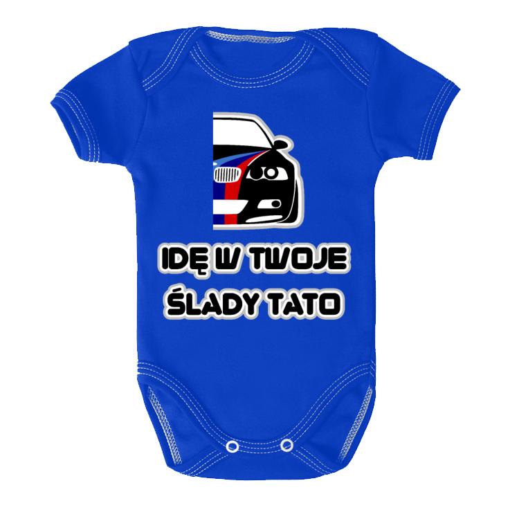 M3 E46 - Idę w Twoje ślady, tato - body niemowlęce z nadrukiem